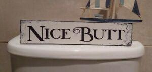 Bathroom fun free standing wooden sign plaque nice butt toilet rustic sign