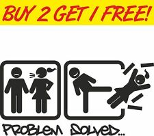Problem Solved wife, girlfriend window Car Vinyl Sticker Funny novelty joke
