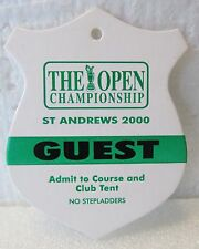 BRITISH OPEN WEEKLY GUEST ENTRANCE BADGE-2000-ST. ANDREWS-TIGER WOODS