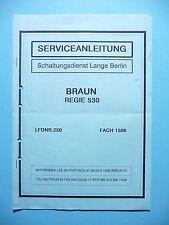 Service Schema für Braun Regie 530
