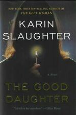 The Good Daughter : A Novel by Karin Slaughter