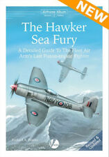 Hawker Sea Fury: A Detailed Guide SECOND EXPANDED EDITION (Valiant Wings AA2)