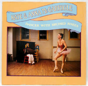 KATE AND ANNA McGARRIGLE Dancer With Bruised Knees Vinyl LP Warner WB 56 356 EX-