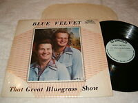 "Blue Velvet ""That Great Bluegrass Show"" 1981 LP, Nice VG++!, Vinyl"