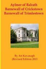 Aylmer of Balrath Barnewall of Crickstown Barnewall of Trimlestown : The...