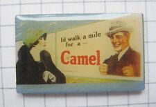 CAMEL / PLAKAT   .................Zigaretten Pin (120h)