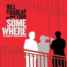 BILL CHARLAP TRIO   SOMEWHERE: Songs Of Leonard Bernstein  CD NEW 12 Tracks  G90