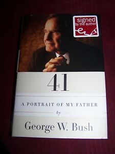"""PSA """"Likely Genuine"""" Pres George W. Bush autographed book """"Portrait of my Father"""