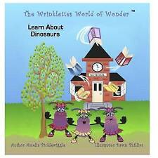 NEW The Wrinklettes World of Wonder? Learn About Dinosaurs (Volume 1)
