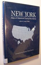 NEW YORK Atlas of Historical County Boundaries- John Long HC/DJ 1993 1st MAPS E1