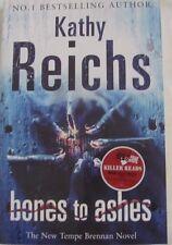 BONES TO ASHES Kathy Reichs SC 2007 Dr Tempe Brennan Investigates