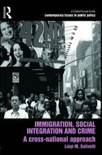 Contemporary Issues in Public Policy: Immigration, Social Integration and...