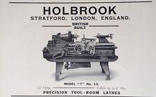 "1928 AD(H13)~HOLBROOK CO. STRATFORD, LONDON. MODEL ""T"" NO.13 TOOL ROOM LATHE"