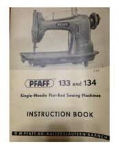 PFAFF 133 134 Sewing Machine Instructions SPIRAL BOUND Reprint