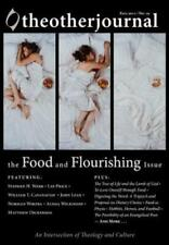 The Other Journalthe Food and Flourishing Issue