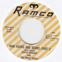 """Chuck Womack & The Sweet Souls """"Ham Hocks And Beans"""" Part 1&2 Ramco 2010 45 RPM"""