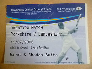 Cricket Ticket 2006 Twenty20 Cricket YORKSHIRE v LANCASHIRE, 11 June 2006