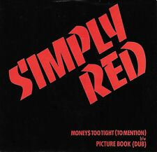 """SIMPLY RED """"MONEY$ TOO TIGHT/Picture Book"""" ELEKTRA 7-69528 (1986) 45rpm & PIC SL"""
