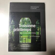 Troisième Printemps - Arnaud de Mezamat Psychanalyse et société DVD