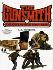 The Gunsmith: The Queensville Temptress No. 179 by J. R. Roberts (1996,...