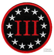 III PERCENTER ROUND PATCH embroidered iron-on SECOND AMENDMENT 3% GUN RIGHTS NOW