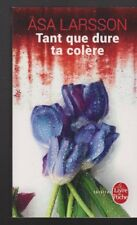 TANT QUE DURE TA COLERE Asa Larsson roman livre thriller