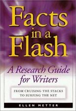 Facts in a Flash - Ellen Metter - A Research Guide for Writers