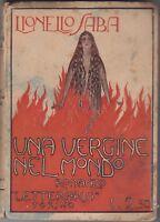 Lionello Saba, Una vergine nel mondo, Letteraria, Le corolle, 1923, romanzo