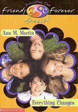 Everything Changes (Baby-Sitters Club Friends Forever Super Special,-ExLibrary