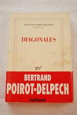 Bertrand POIROT-DELPECH,Diagonales,NRF-Gallimard,1995