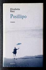 Elisabetta Rasy, Posillipo, Ed. Rizzoli, 1997