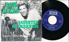 """TOM JONES 45 TOURS 7"""" BELGIUM DAUGHTER OF DARKNESS"""
