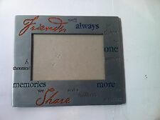 """FRIENDS""  PHOTO FRAME--- PEWTER---SHARE MEMORIES---SHIPS FREE---VGC"