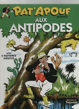 PAT'APOUF AUX ANTIPODES. Ed. du Triomphe 2007. Album cartonné - GERVY