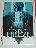 🔥 Batman: White Knight Presents Von Freeze #1 🔥