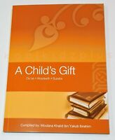 A Child's Gift by Adam Esmail, Khalid Ibrahim, 2009,  Paperback