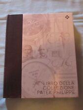 PATEK PHILIPPE IL LIBRO DELLA COLLEZIONE 1839 2016 III IN ITALIANO CELLOPHANATO