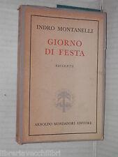 GIORNO DI FESTA Indro Montanelli Mondadori 1953 libro romanzo narrativa storia