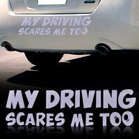 New My Driving Scares Me Too Car Window Van JDM Custom Funny Vinyl Sticker Decal