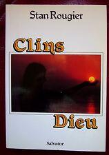 Stan ROUGIER CLINS DIEU ( Salvator ) 1989 Préface Y Prigent Très Bon Etat