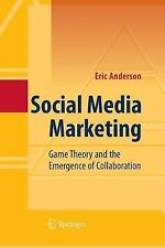 Social Media Marketing : Game Theory and the Emergence of Collaboration by...