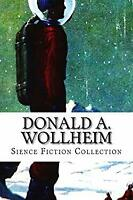 Donald A. Wollheim, Sience Fiction Collection Paperback Donald A. Wollheim