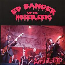 ED BANGER & THE NOSEBLEEDS - ANNIHILATION PuNk KBD LTD to 300 Copies Black Vinyl
