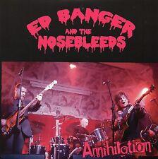 ED BANGER & THE NOSEBLEEDS - ANNIHILATION PuNk KBD LTD to 300 Copies Black Vinyl