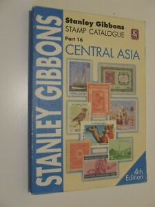 STANLEY GIBBONS STAMP CATALOGUE CENTRAL ASIA 4th EDITION