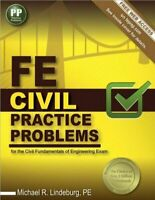 FE CIVIL PRACTICE PROBLEMS By Michael R. Lindeburg Pe **BRAND NEW**