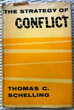 The Strategy of Conflict by: Schelling, Thomas C./1st Ed/ 1960