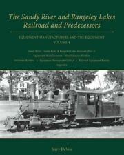 Sandy River and Rangeley Lakes Railroad and Predecessors Volume 4