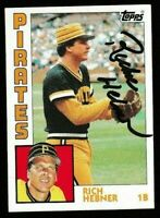 1984 Topps Rich Hebner Autographed Card - Pittsburgh Pirates TTM - #433