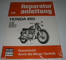 Reparaturanleitung Honda CB CL 450 K 3 / K 4 / K 6 Motor Getriebe Bremsen NEU!
